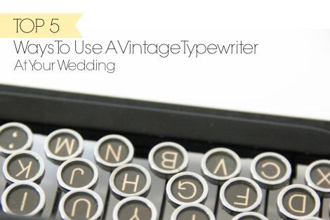 Vintage Typewriter at Your Wedding Ideas